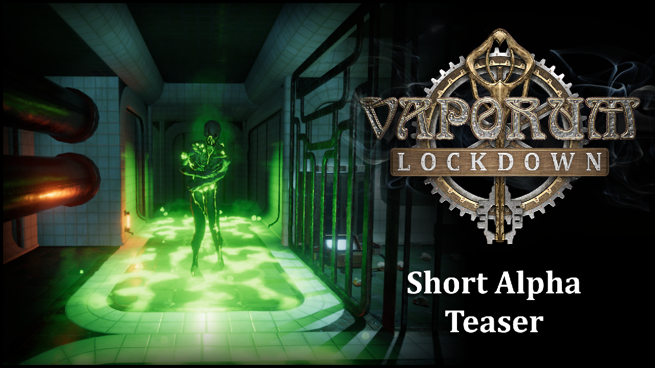 Vaporum: Lockdown – Short Alpha Teaser and Gameplay Video